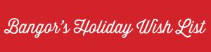 bangor-holiday-wishlist